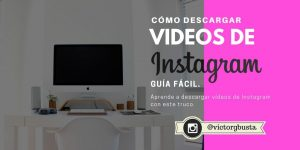descargar videos de instagram
